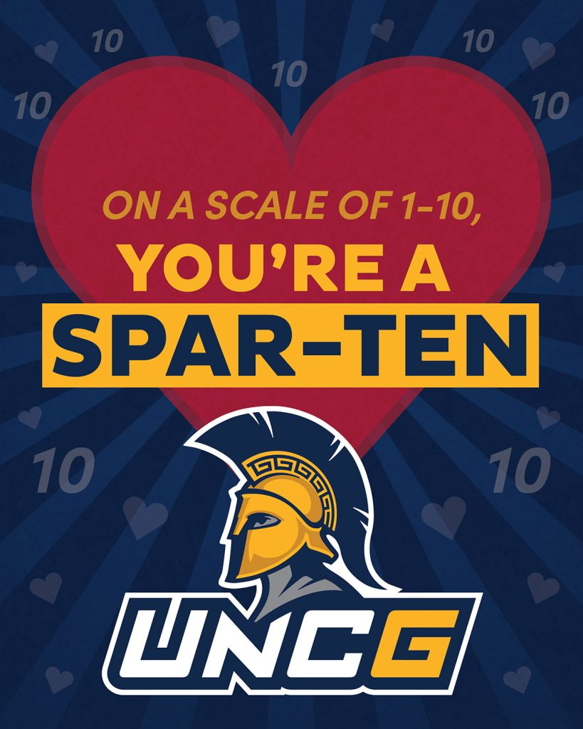Valentine's E-Greeting image - On a Scale of 1-10, you're a Spart-ten. UNCG